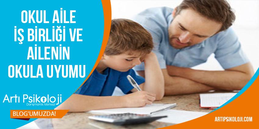 Okul Aile İş Birliği ve Ailenin Okula Uyumu 9