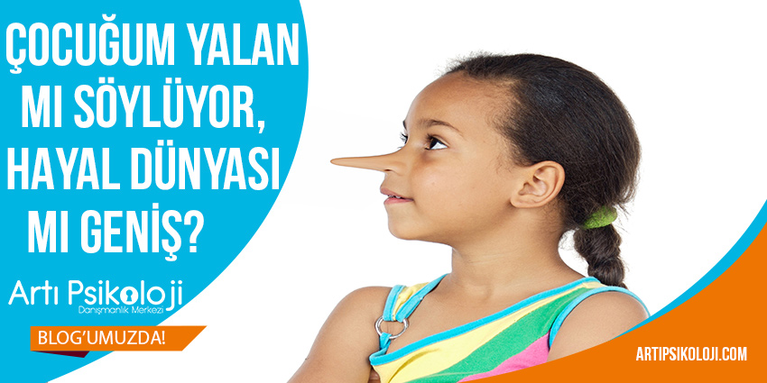 Çocuğum Yalan Mı Söylüyor, Hayal Dünyası Mı Geniş? 1