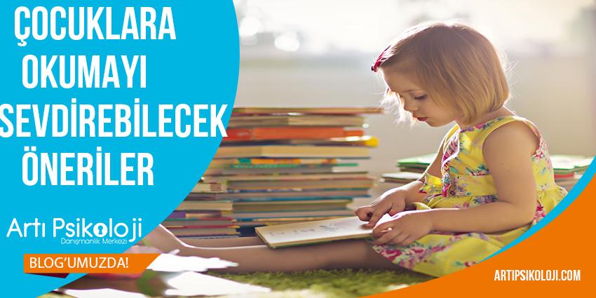 Çocuklara Okumayı Sevdirebilecek Öneriler 1